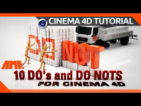 10 Do's and Dont's for Cinema 4D (Beginners)