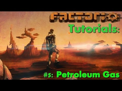 Factorio Tutorials #5 Petroleum Gas