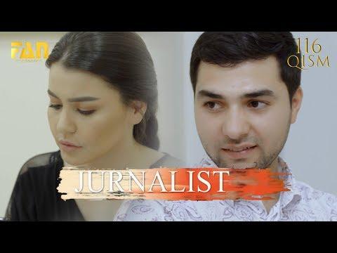 Журналист Сериали 116 - қисм / Jurnalist Seriali 116 - Qism