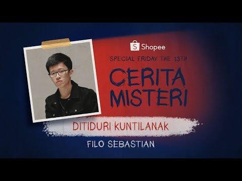 Ditiduri Kuntilanak - Eksklusif Filo Sebastian (Part 1) I Cerita Misteri Shopee