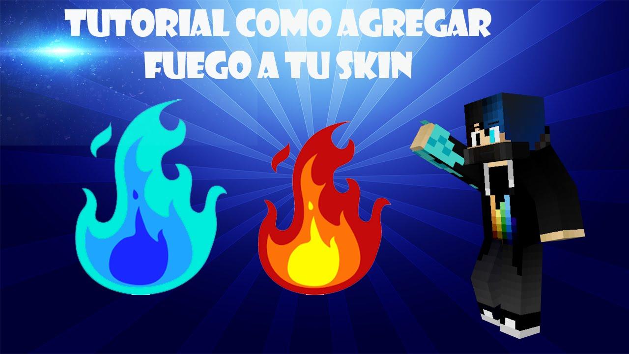 Tutorial Como Agregarle Brazo De Fuego A Tu Skin Minecraft - Skin para minecraft pe fuego