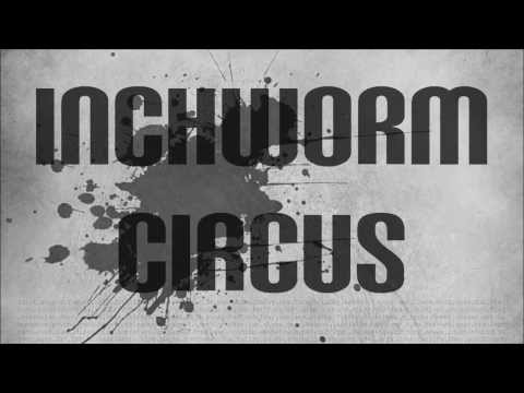 Inchworm Circus - Sonar [Official Lyric Video]
