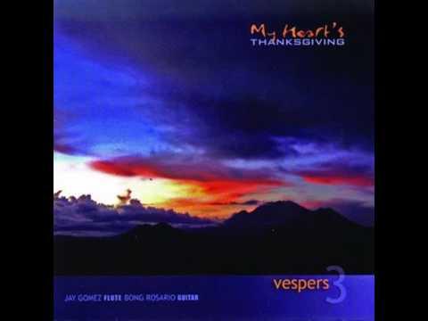 Vespers 3 My Heart s Thanksgiving
