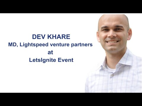 Lightspeed Venture Partners MD Dev Khare talks about the company | YourStory