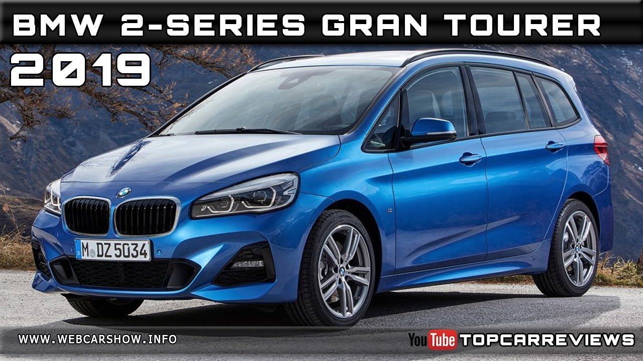 2019 Bmw 2 Series Gran Tourer Review Rendered Price Specs Release Date