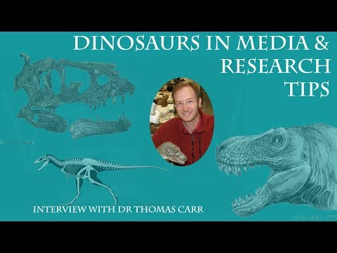 Dr Thomas Carr Interview (pt4) - Dinosaurs in Media// Research Tips and Advices