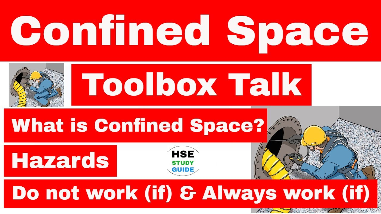 TBT topic Confined Space in hindi   tool box talk topic confined space  safety   HSE STUDY GUIDE