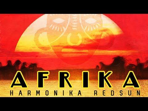 Harmonika & Red Sun - Afrika (Official Audio)