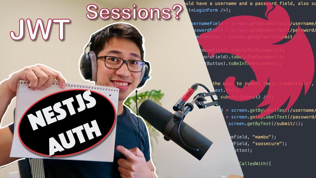 NestJS Authentication: JWTs, Sessions, Logins, and More! | NestJS PassportJS Tutorial