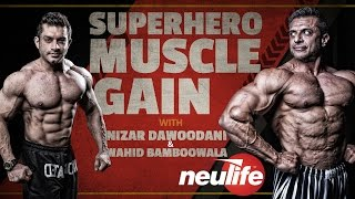 Superhero Muscle Gain - Episode 1: Introduction to Getting Big and Strong