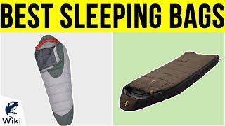 10 Best Sleeping Bags 2019