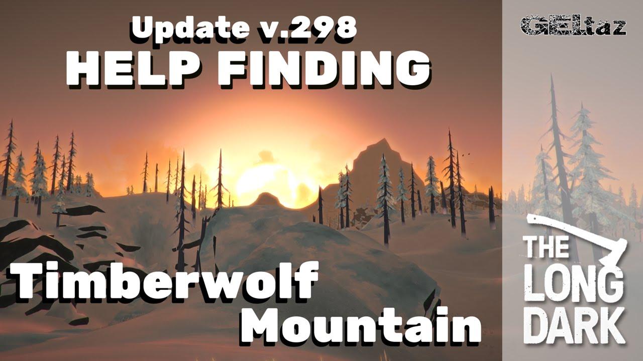 The Long Dark  Finding TimberWolf Mountain  YouTube