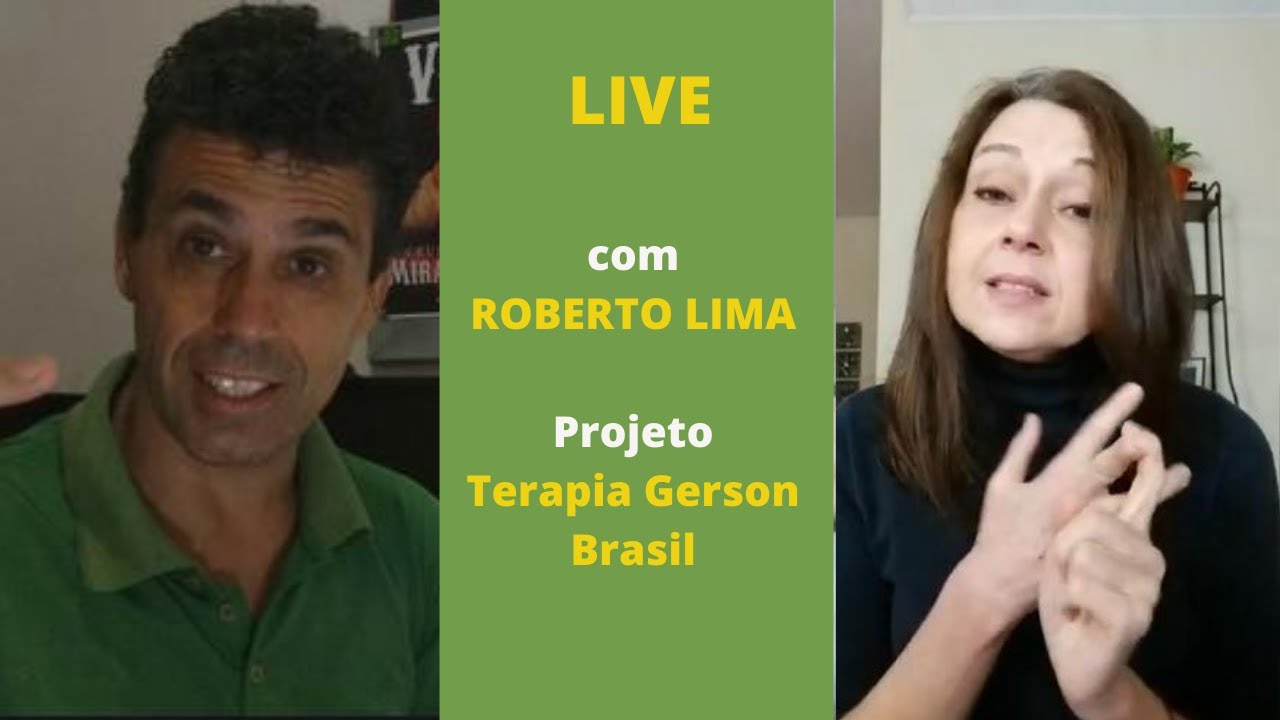 Terapia Gerson Brasil, Live com o coordenador Roberto Lima