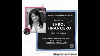 Mujeres en Rol Financiero: Marta Cruz