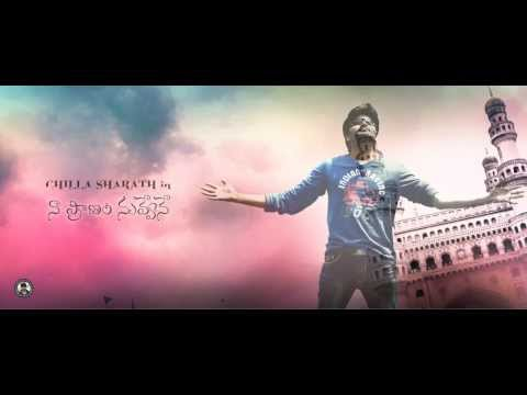 "Chilla Sharath's ""Naa Praanam Nuvvene""  Private Song"