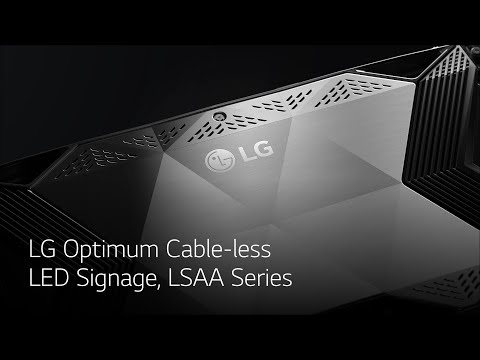 LG Optimum Cable-less LED Signage, LSAA Series from YouTube · Duration:  44 seconds