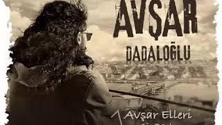 AVŞAR - Dadaloğlu  ( göç başlıyor)