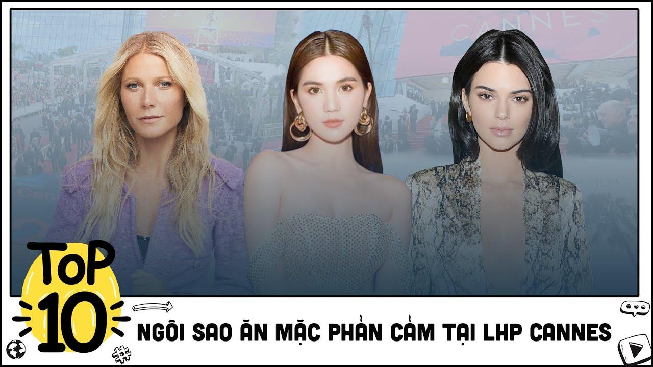 Màn ĂN MẶC KỆCH CỠM nhất lịch sử của người đẹp dự Liên Hoan Phim Cannes