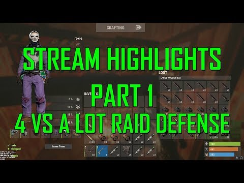 Rust   Stream Highlights #1 (4 vs A LOT Raid Defense) thumbnail