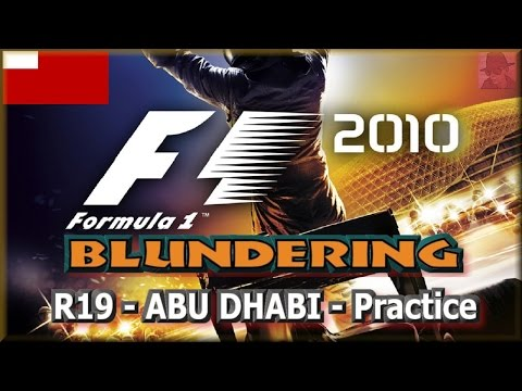 F1 2010 BLUNDERING - PS3 - Round 19 : Abu Dhabi - Practice
