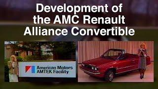 Development of the AMC Renault Alliance Convertible - Factory Video
