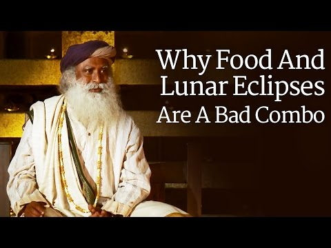 Why Food And Lunar Eclipses Are A Bad Combo - Sadhguru explains at Isha Yoga Center, 2011
