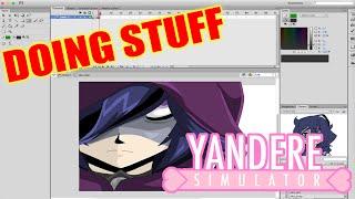 Doing Stuff Pertaining to Yandere Simulator