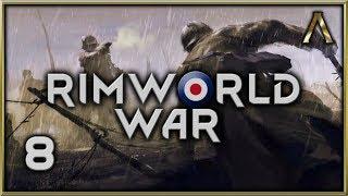 "RimWorld War - World War One Overhaul - Pt.8 ""More Meat for the Grinder"" [RimWorld Beta 18]"