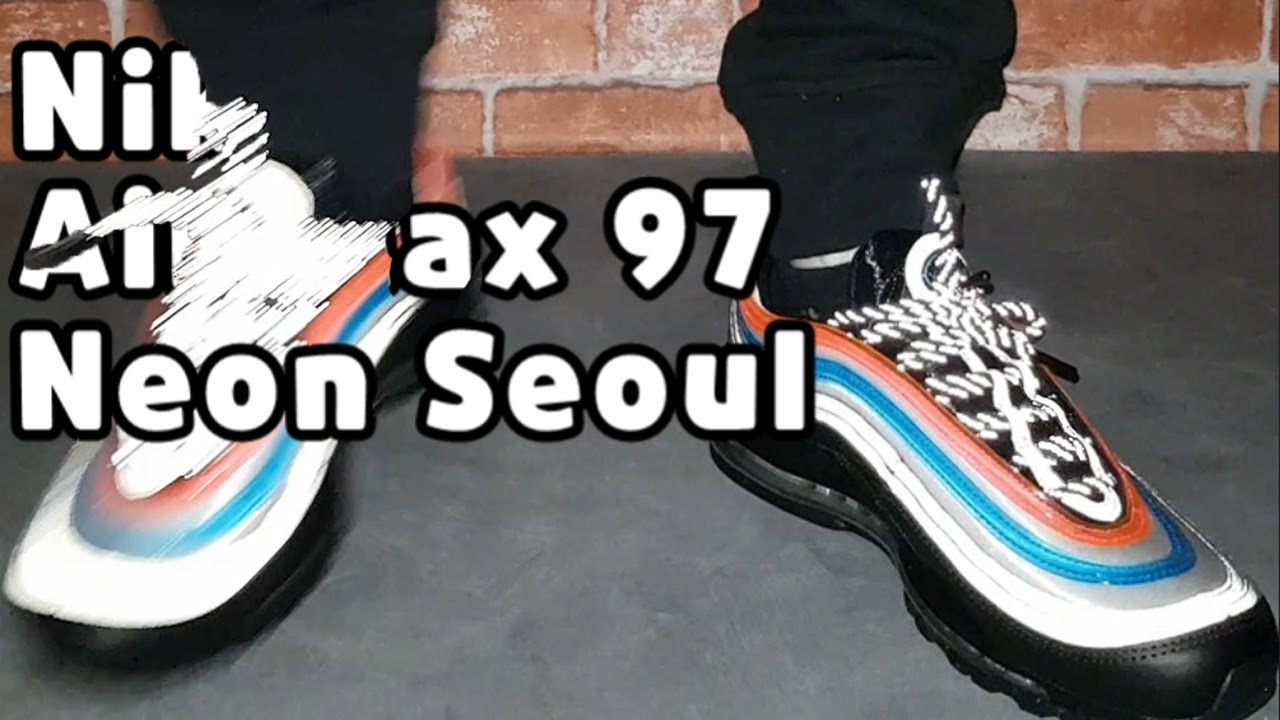 quality design 05fcb 1de6c Nike Air Max 97 Neon Seoul unboxing review
