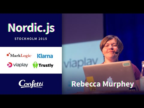 Nordic.js 2015 • Rebecca Murphey - JavaScript All The Things