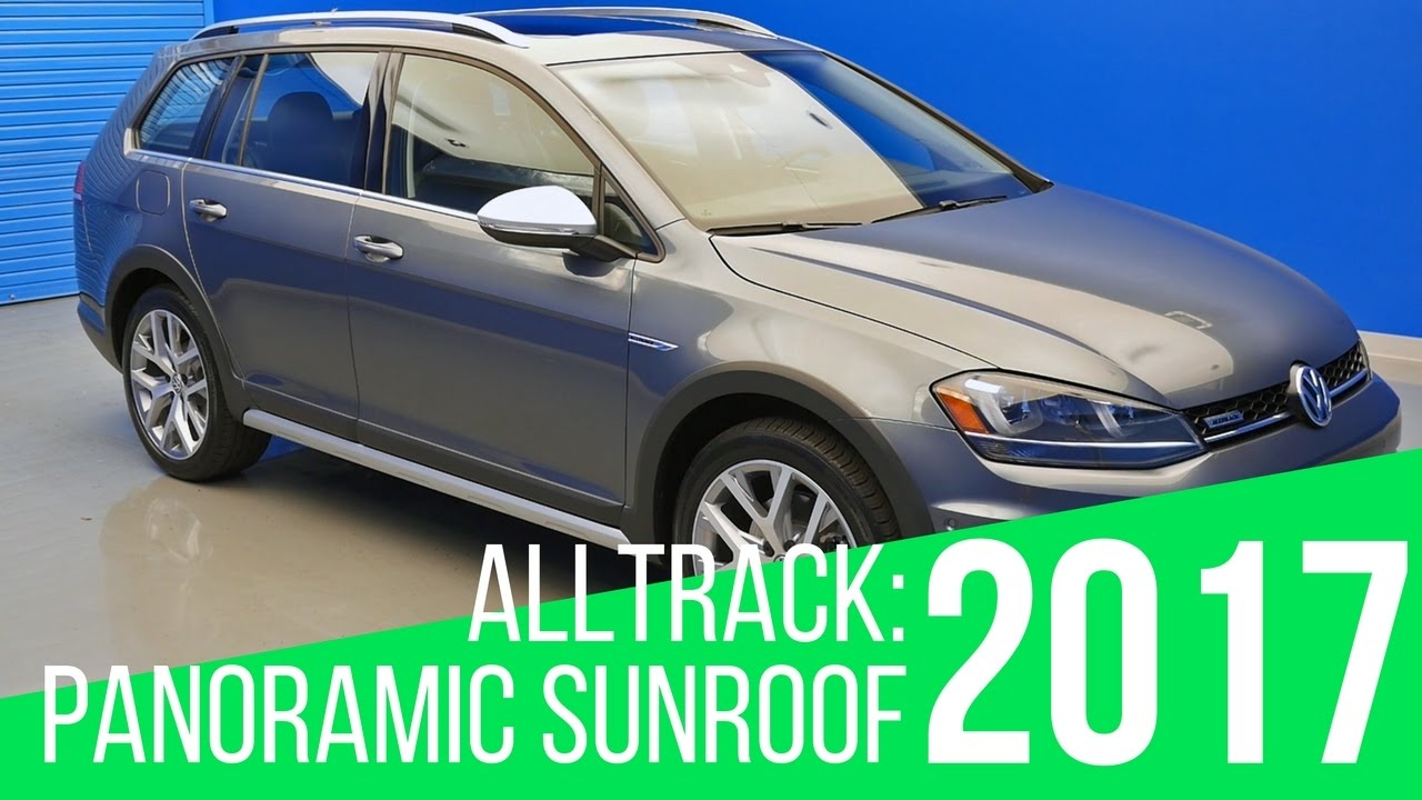 volkswagen alltrack panoramic sunroof youtube