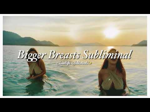 bigger-breasts-subliminal-**requested**
