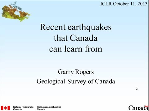 ICLR Friday Forum: Recent Earthquakes That Canada Can Learn From (October 11, 2013)
