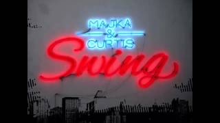 Majka&Curtis-Csak te létezel[SWING]