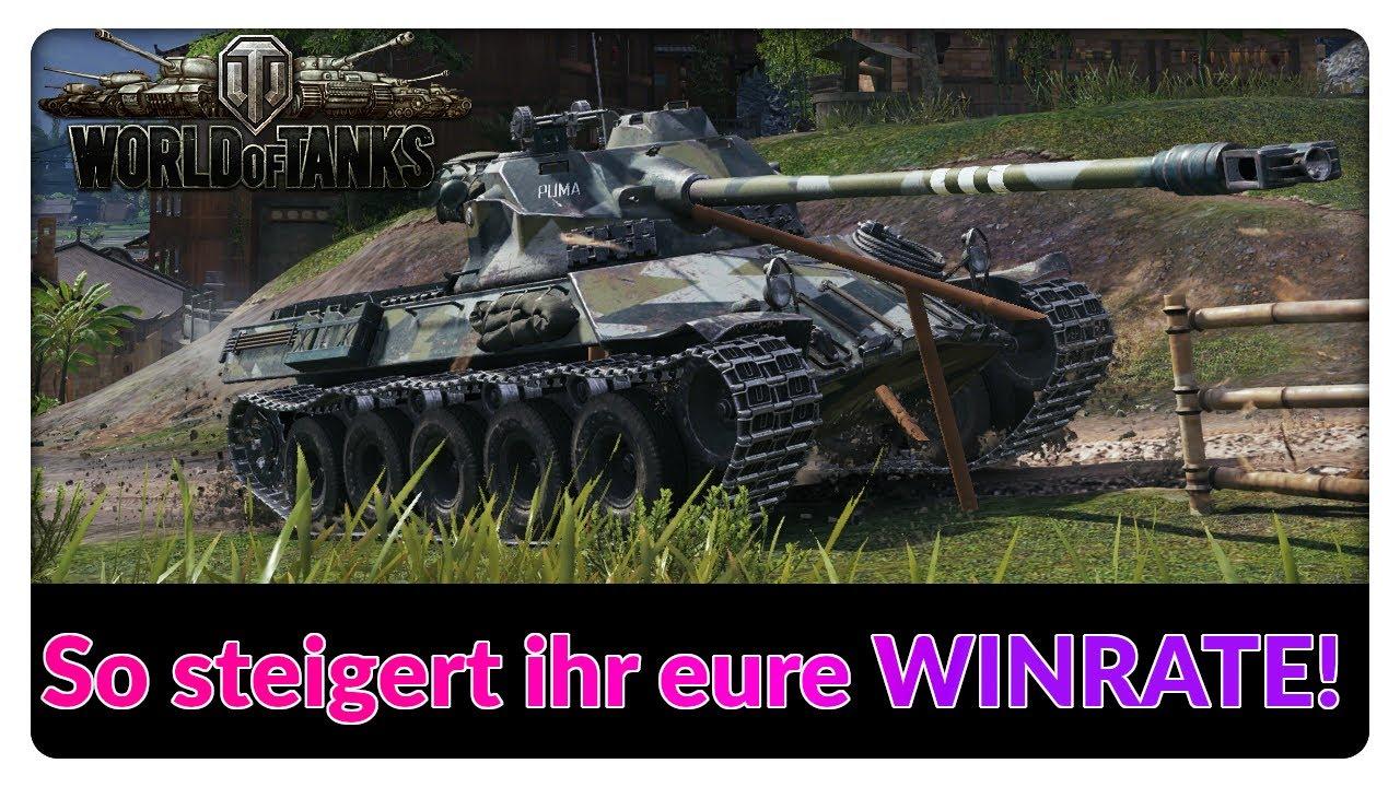 Der ultimative Guide zur STEIGERUNG eurer WINRATE! [World of Tanks - Gameplay - Deutsch]