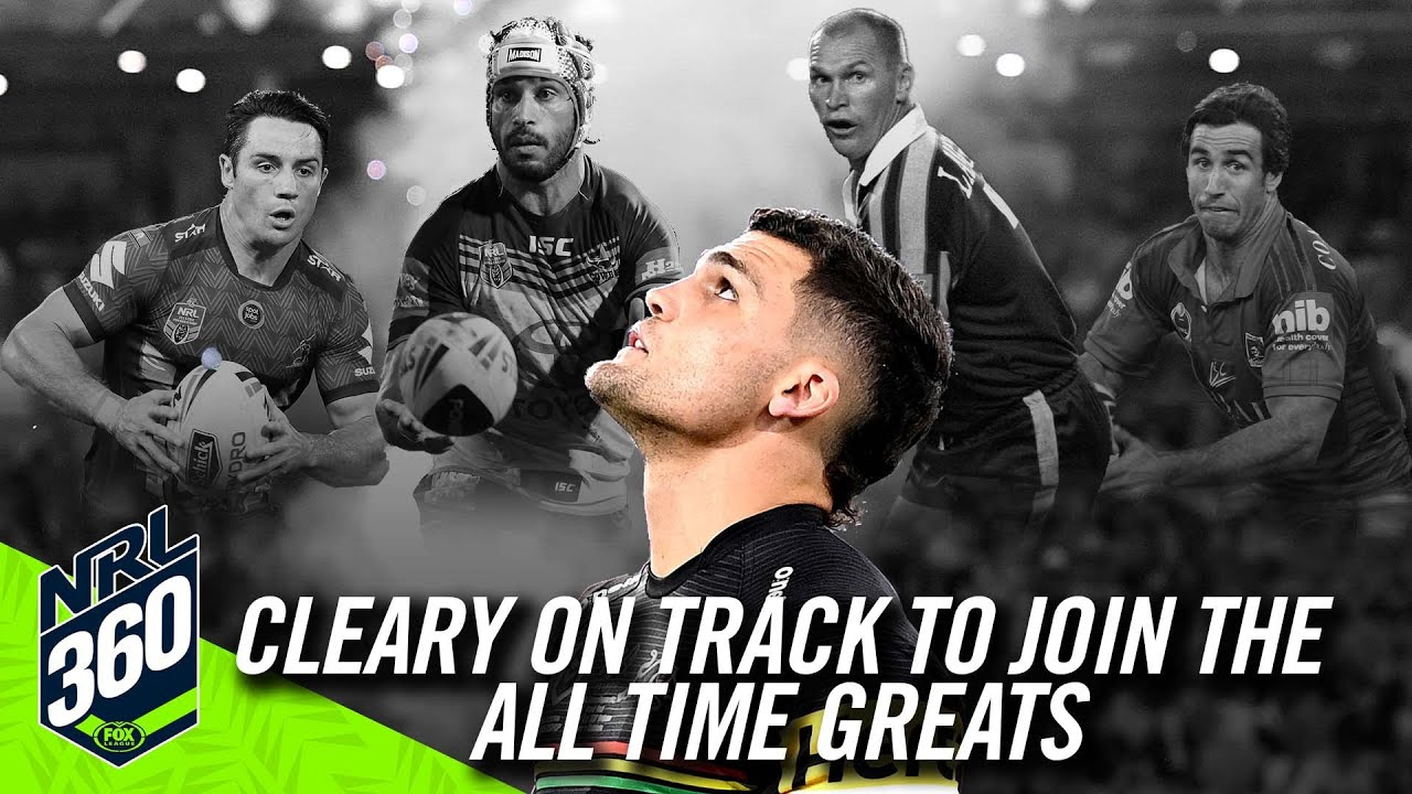 Nathan Cleary on path to being one of the greatest halfbacks of all time   NRL 360   Fox League
