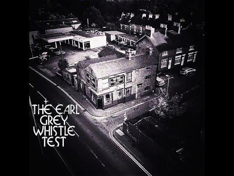The Earl Grey Whistle Test presents: Stu Whiston