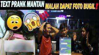 TEXT PRANK MANTAN MALAH DAPET FOTO B GIL