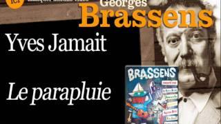 Yves Jamait - Le parapluie - Brassens chanté par... (officiel)