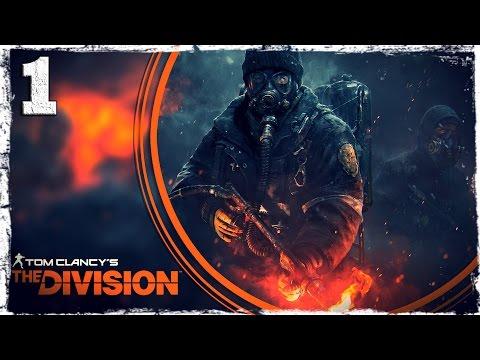 Смотреть прохождение игры [Xbox One] Tom Clancy's The Division BETA. #1: Первые шаги.