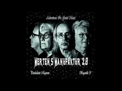 Mertens Manufaktur 2.0 - Präludium Magnum