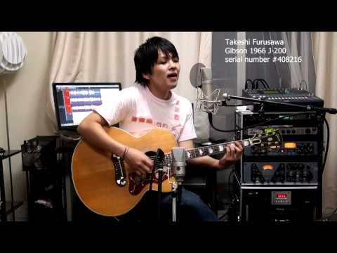 Someday Nickelback 古澤剛 Gibson 1966 J-200 Takeshi Furusawa ギブソン J200
