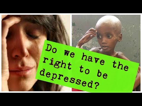 First world depression vs. starving kids in Africa (real suffering)