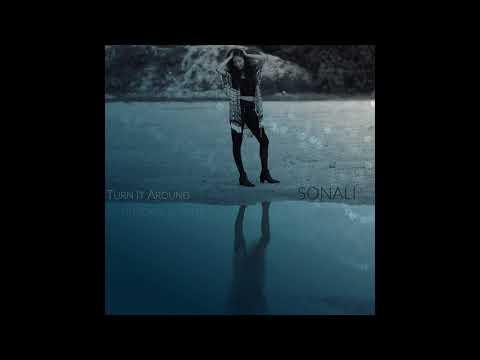 """Turn It Around"" - SONALI (Official Lyric Video)"