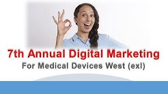 7th Annual Digital Marketing for Medical Devices West exl