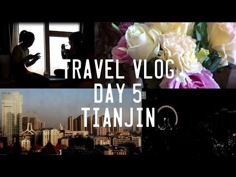 TRAVEL VLOG | TIANJIN (Day 5)