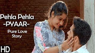 Pehla Pehla Pyaar - First Love Story - Pure Love Song - Salman Khan - Latest Love Song 2018