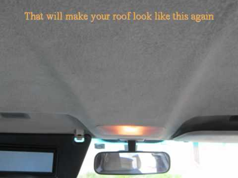 D i y car headliner repair learn how to fix you youtube Car interior ceiling fabric repair