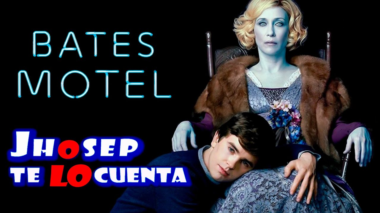 Download Bates Motel (Temporada Final): RESUMEN EN 16 MINUTOS