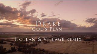 Drake - God's Plan (Nollan & Village remix)